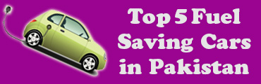 Top 5 Fuel Saving Cars in Pakistan